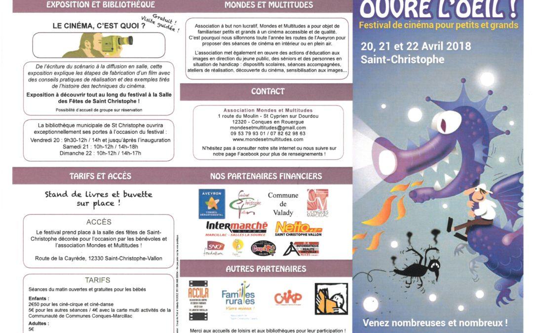 Festival Ouvre l'œil les 20, 21, 22 avril 2018 à Saint Christophe